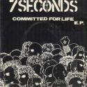 7 Seconds Committed For...