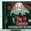 Big Pokey, & ... Tha Collabo