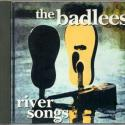 Badlees, The River Songs