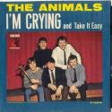 Animals, The I'm Crying/Ta...